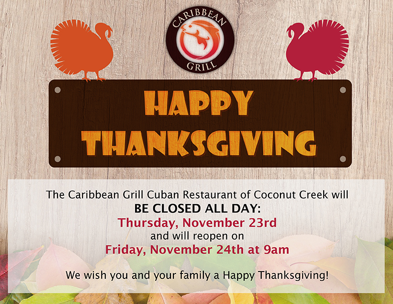 Caribbean Grill Closed Thanksgiving 2017